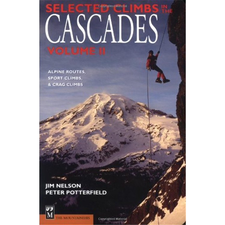 Selected Climbs: In Cascade V.2 2ed