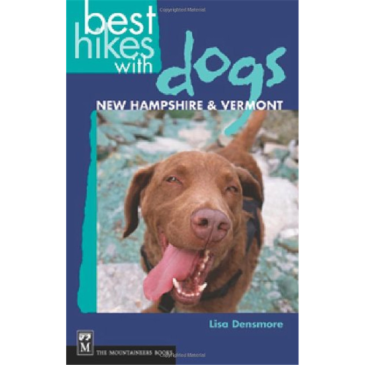 Best Hikes Dogs NH & VT