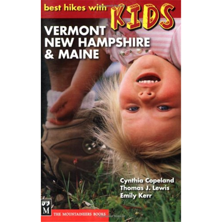 Best Hikes with Kids: VT, NH, ME