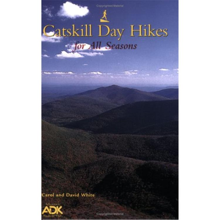 Catskill Day Hikes All Seasons