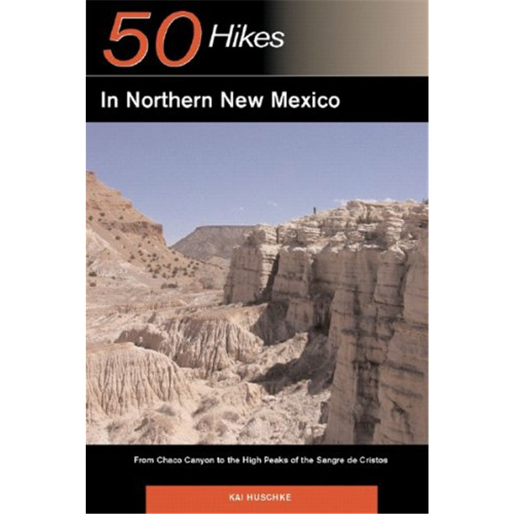 50 Hikes: Northern New Mexico