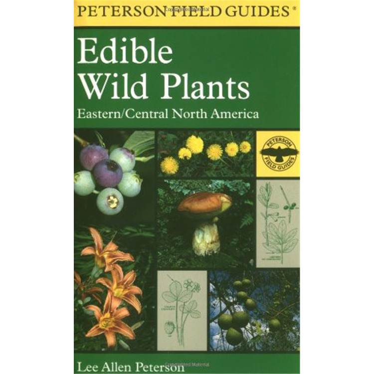 Peterson Field Guide: Edible Wild Plants - East & Central [Item # 102800]