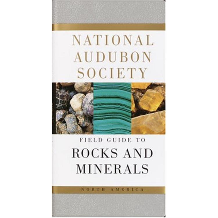 National Audubon Society Field Guide: Rocks & Minerals