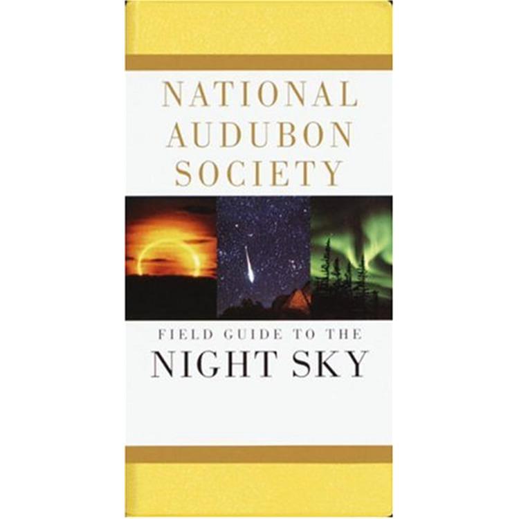 National Audubon Society Field Guide: Night Sky