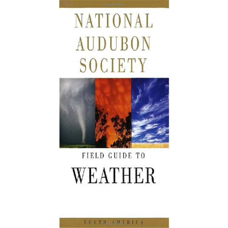 National Audubon Society Field Guide: North American Weather