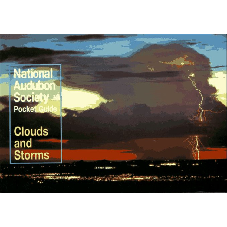 National Audubon Society Pocket Guide: Clouds & Storms