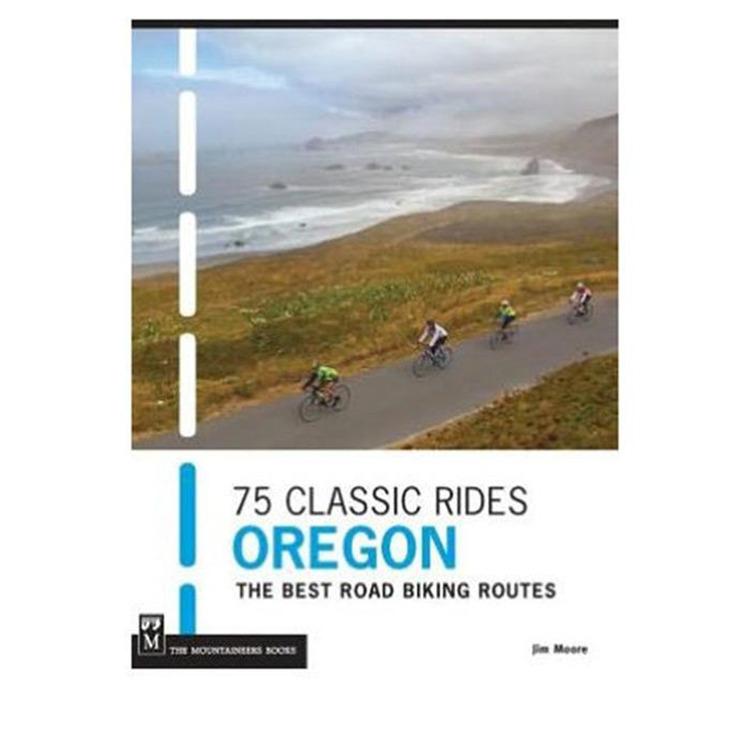 75 Classic Rides Oregon
