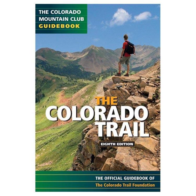 The Colorado Trail 8Th Ed