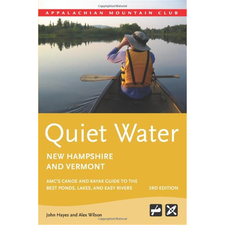 Quiet Water Canoe Guide: New Hampshire/Vermont