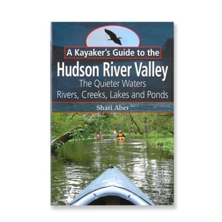 Kayakers Guide To Hudsonvalley
