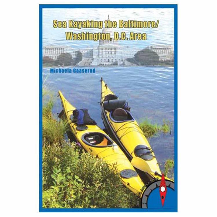 Sea Kayaking Baltimore/Wash Dc
