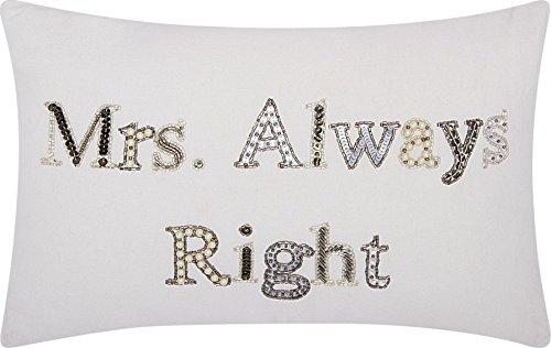 Luminescence White Mrs Always Right Pillow