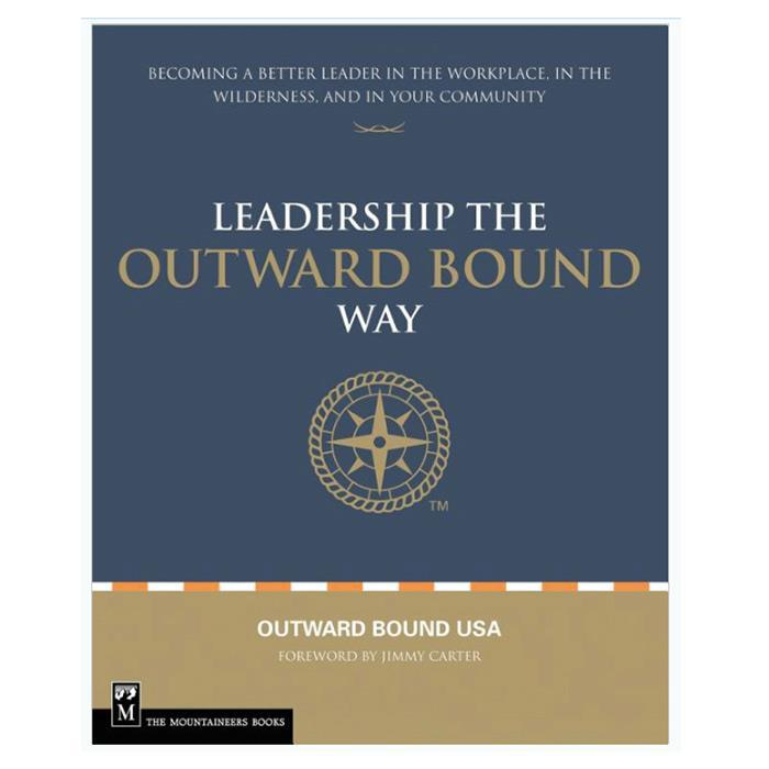 Team Building: Leadership: Outward Bound Way